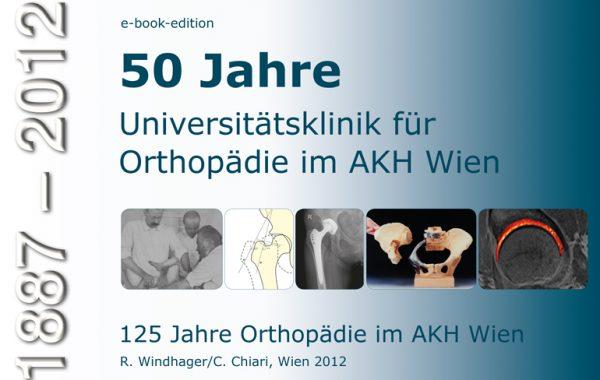 50 Jahre Orthopädie